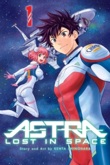 Astra Lost in Space, Vol. 1, Paperback / softback Book