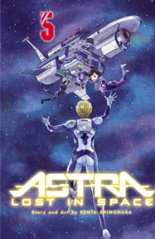 Astra Lost in Space, Vol. 5 : Friendship, Paperback / softback Book