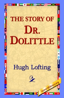 The Story of Doctor Dolittle, Paperback / softback Book
