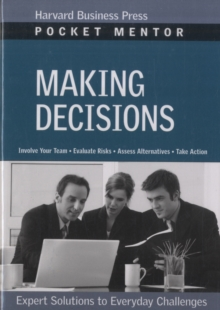 Making Decisions : Expert Solutions to Everyday Challenges, Paperback / softback Book