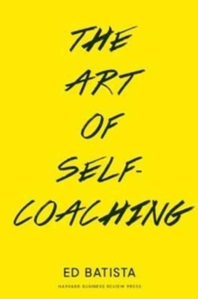 The Art of Self-Coaching, Paperback Book