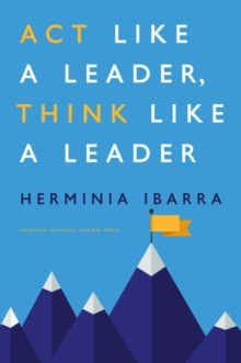 Act Like a Leader, Think Like a Leader, Hardback Book