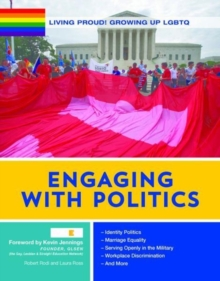 Engaging with Politics - Growing Up LGBTQ, Hardback Book
