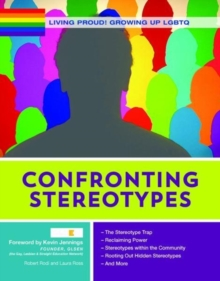 Confronting Stereotypes - Growing Up LGBTQ, Hardback Book