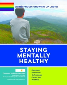 Staying Mentally Healthy - Growing Up LGBTQ, Hardback Book