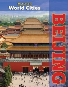 Beijing - Major World Cities, Hardback Book