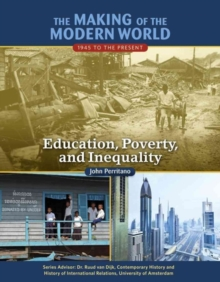 Education Poverty and Inequality - Making of the Modern World, Hardback Book