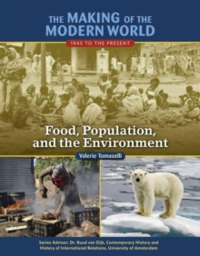 Food Population and the Environment - Making of the Modern World, Hardback Book