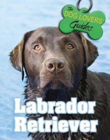 Labrador Retriever, Hardback Book