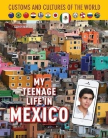 My Teenage Life in Mexico, Hardback Book