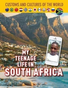 My Teenage Life in South Africa, Hardback Book