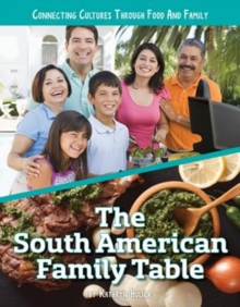 The South American Family Table, Hardback Book