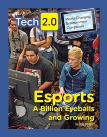 Esports: A Billion Eyeballs and Growing, Hardback Book
