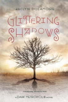Glittering Shadows, Hardback Book