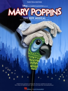 Mary Poppins : The Musical - Vocal Selections (PVG), Paperback Book