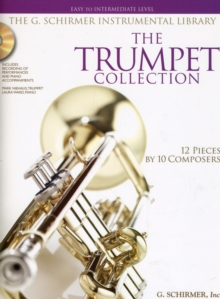 The Trumpet Collection : Easy To Intermediate Level (Book/Online Audio), Paperback / softback Book