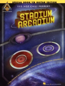 Red Hot Chili Peppers : Stadium Arcadium: Guitar Deluxe Edition - Guitar Recorded Versions, Paperback Book