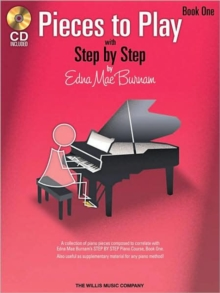 Edna Mae Burnam : Step By Step Pieces To Play - Book 1, Paperback Book