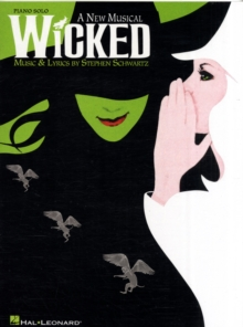 Selections From Wicked - A New Musical (Piano Solo), Paperback Book