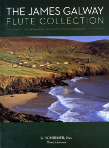 The James Galway Flute Collection, Paperback / softback Book