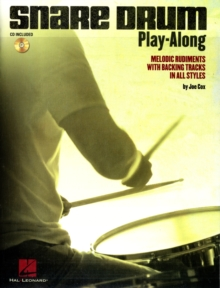 Snare Drum Play-Along : Melodic Rudiments With Backing Tracks In All Styles, Paperback / softback Book