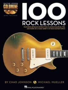 Chad Johnson/Michael Mueller : 100 Rock Lessons (Book/Online Audio), Paperback / softback Book