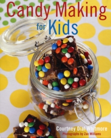 Candy Making for Kids, Hardback Book