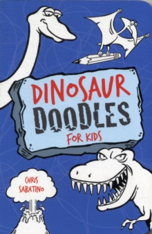 Dinosaur Doodles for Kids, Paperback / softback Book
