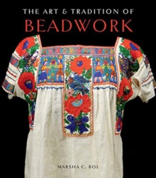 The Art and Tradition of Beadwork, Hardback Book