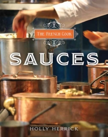 The French Cook : Sauces, Hardback Book