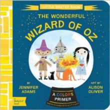 Little Master Baum : The Wonderful Wizard of Oz, Board book Book