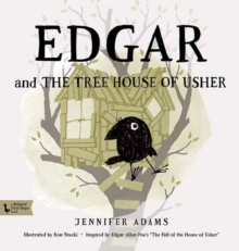Edgar and the Tree House of Usher : A Babylit First Steps Picture Book, Board book Book