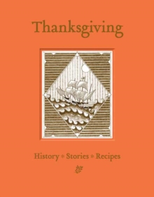 Give Thanks: A Thanksgiving Companion, Hardback Book
