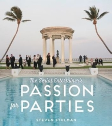 Serial Entertainer's Passion for Parties, Hardback Book