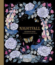 Nightfall Coloring Book : Originally Published in Sweden as Skymningstimman, Hardback Book
