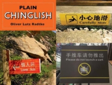 Plain Chinglish : English and Chinese Edition, Paperback / softback Book