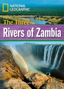 The Three Rivers of Zambia + Book with Multi-ROM : Footprint Reading Library 1600, Paperback / softback Book