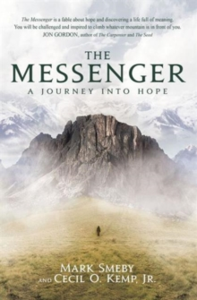The Messenger : A Journey Into Hope, Paperback / softback Book