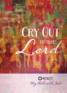 Cry Out to the Lord, Hardback Book