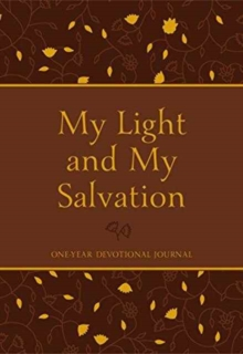 My Light and My Salvation: One Year Devotional Journal, Book Book