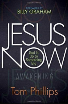 Jesus Now: God is up to Something Big, Paperback / softback Book