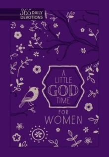 Little God Time for Women, A: 365 Daily Devotions (Purple), Book Book