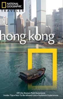 National Geographic Traveler: Hong Kong, 3rd Edition, Paperback / softback Book