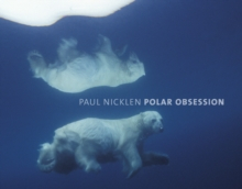 Polar Obsession, Hardback Book