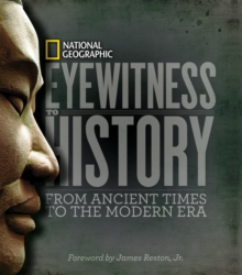 Eyewitness to History : From Ancient Times to the Modern Era, Hardback Book