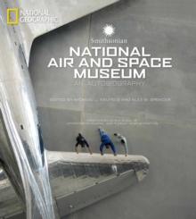 Smithsonian National Air and Space Museum : An Autobiography, Hardback Book