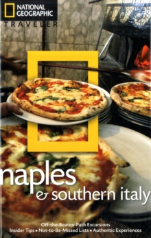 National Geographic Traveler: Naples and Southern Italy, 2nd Edition, Paperback Book