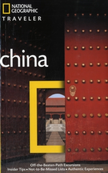 National Geographic Traveler: China, 3rd Ed., Paperback / softback Book