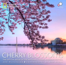 Cherry Blossoms : The Official Book of the National Cherry Blossom Festival, Paperback / softback Book