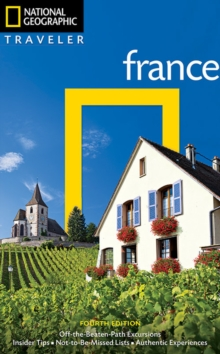 National Geographic Traveler: France, 4th Edition, Paperback / softback Book